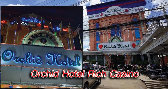 Orchid Hotel Rich Casino